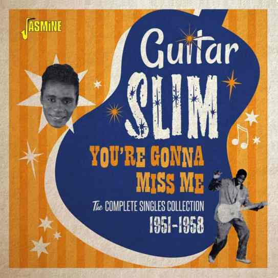 Guitar-Slim-You_re-Gonna-Miss-Me-–-The-Complete-Singles-Collection-1951-1958-940x940