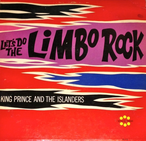 Lets-Do-The-Limbo-Rock-King-Prince-and-the-Islanders