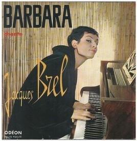 Barbara - Chante Jacques Brel