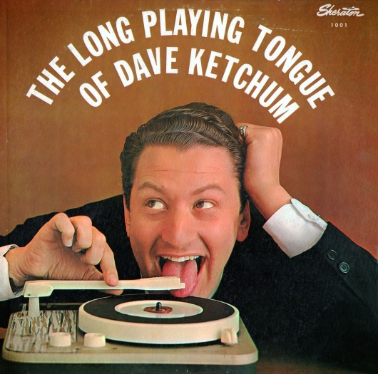 dave-ketchum-the-long-playing-tongue-of-dave-ketchum