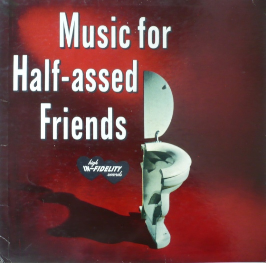 music-for-half-assed-friends
