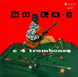 bola-sete-bola-sete-e-4-trombones