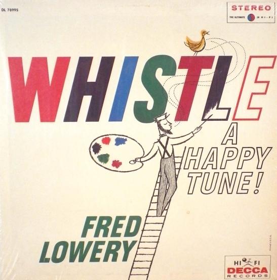 fred-lowery-whistle-a-happy-tune-lp-decca-with-shrink-vg-4513058f138547fff7da1ae1f3916dff