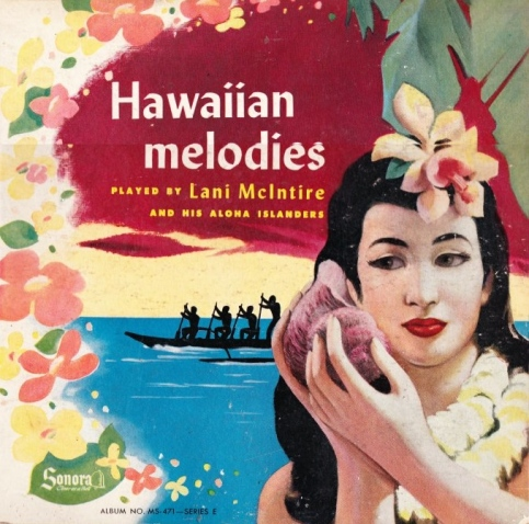 lani-mcintire-and-his-aloha-islanders-moonlight-in-hawaii-sonora-78