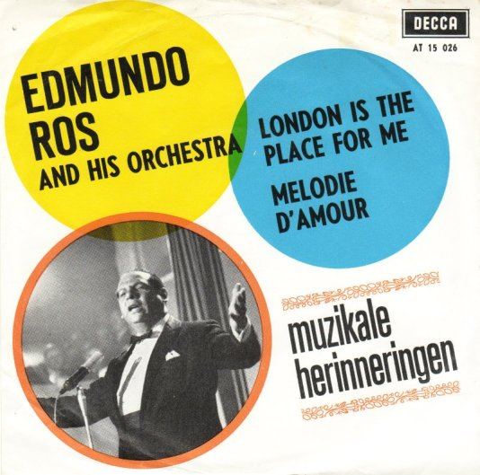 edmundo-ros-and-his-orchestra-london-is-the-place-for-me-decca