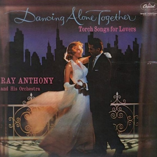 ray-anthony-his-orchestra-dancing-alone-together-torch-songs-for-lovers