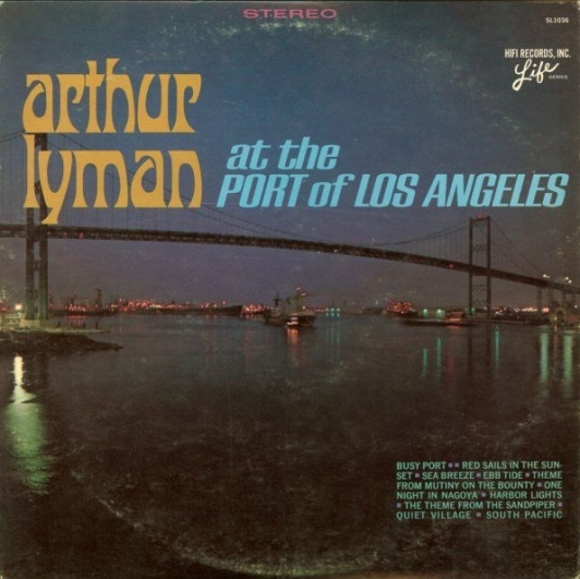 arthur-lyman-at-the-port-of-los-angeles-ab