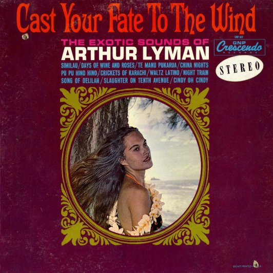 arthur-lyman-cast-your-fate-to-the-wind-ab