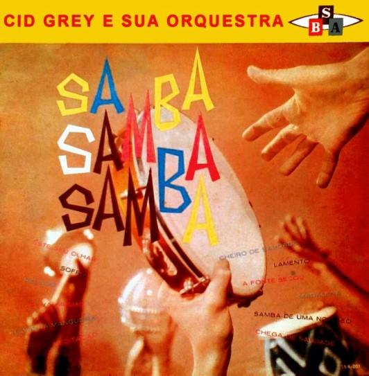 cid-gray-e-sua-orquestra-samba-samba-samba