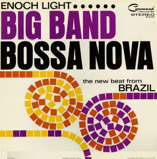 Enoch Light - Big Band Bossa Nova f