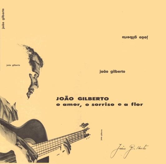 joao-gilberto-o-amor-sorriso-e-a-flor-1960