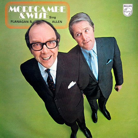 Morecambe & Wise - Morecambe & Wise Sing Flanagan And Allen