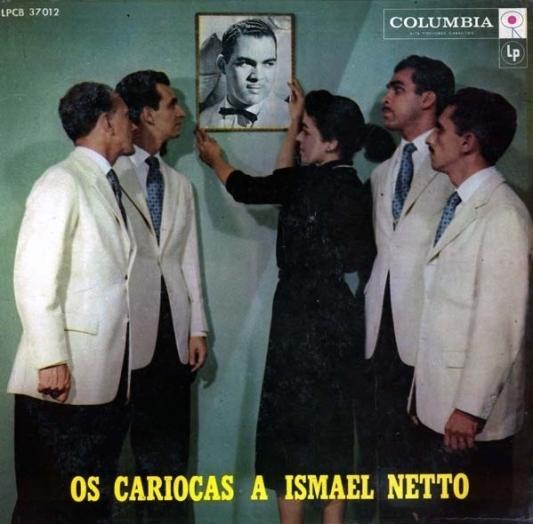 os-cariocas-os-cariocas-a-ismael-netto