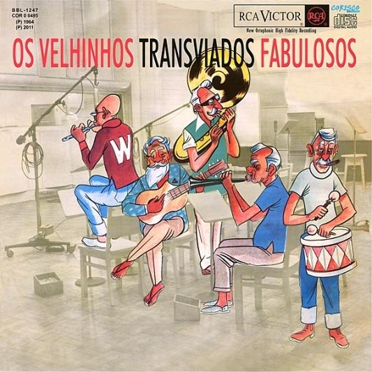 Os Velhinhos Transviados - 1964 - Fabulosos