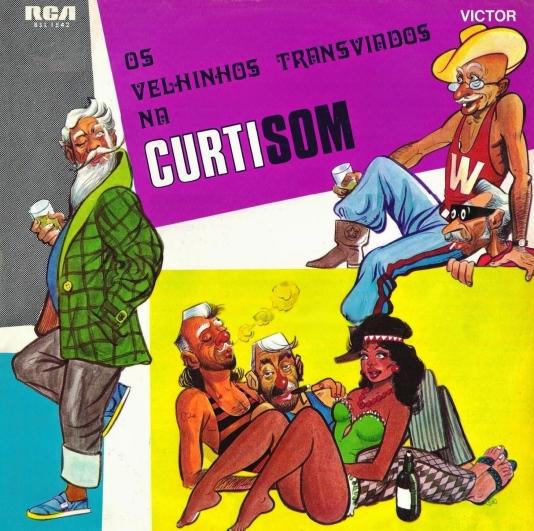 Os Velhinhos Transviados na Curtisom (1971) CAPA
