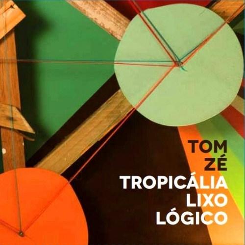 TomZ-TropicaliaLixoLogico