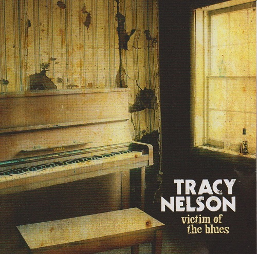Tracy Nelson Victim Of The Blues