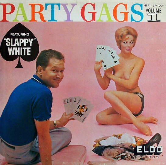 Slappy White - Party Gags Vol 1