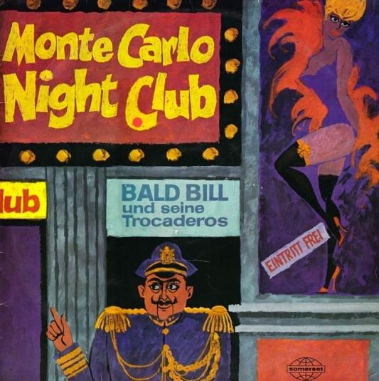 Bald Bill Hagan & His Trocaderons - Monte Carlo Night Club (A)