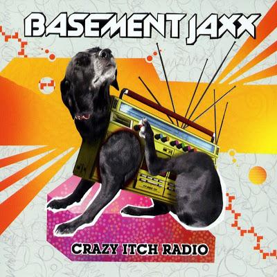 Basement_Jaxx-Crazy_Itch_Radio-Frontal