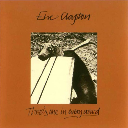 Eric_Clapton-There_s_One_In_Every_Crowd-Frontal