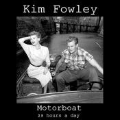 Kim Fowley Motorboat