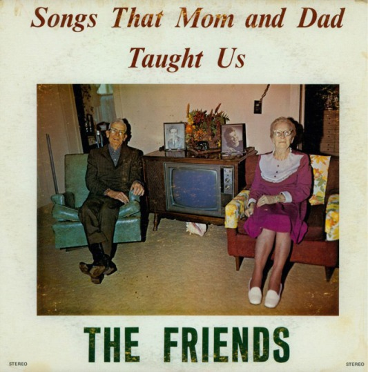 songs-mom-dad-taught-us-the-friends