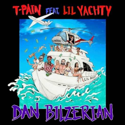 t-pain-dan-bilzerian-feat-lil-yachty