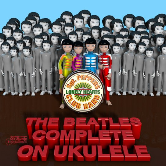 beatles complete on ukulele - sgt. pepper's loneley hearts club band