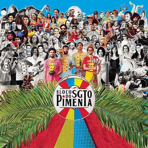 Bloco Do Sargento Pimenta - Sgt. Pepper's Lonely Hearts Club Band