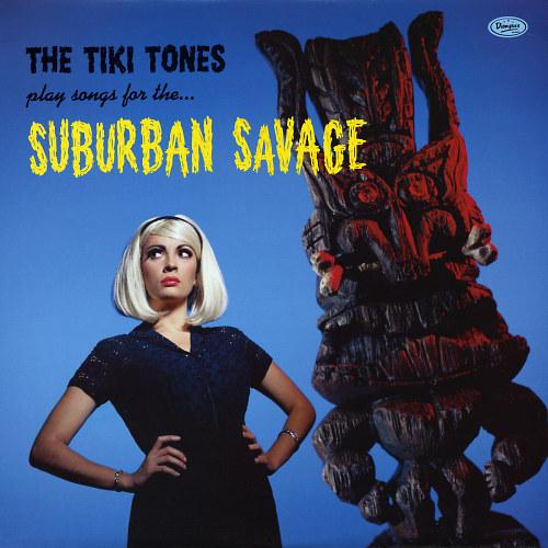 tiki-tones_suburban-savage-a