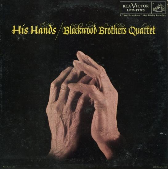 blackwoodbros1958hishandsmax
