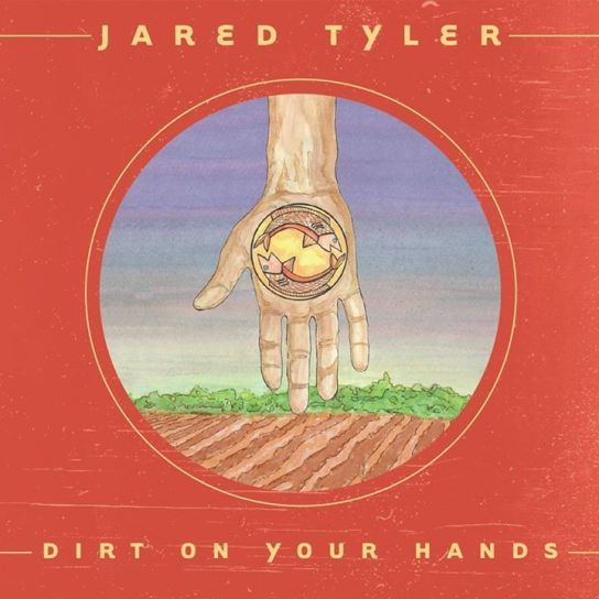 Jared-Tyler-Dirt-On-Your-Hands-CD-Cover