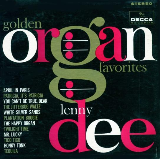Golden Organ Favorites - Lenny Dee [Decca Records]