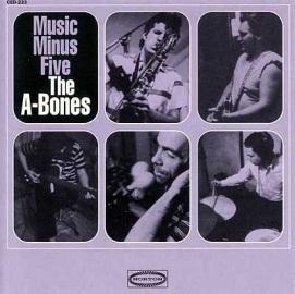 A-Bones-Music-Minus-Five-1