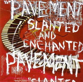 Pavement_-_Slanted___Enchanted_1335132041