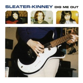 sleater-kinney-dig-me-out-1491581348-1024x1024