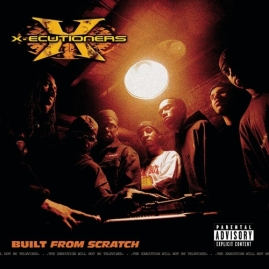 X-Ecutioners_-_Built_From_Scratch