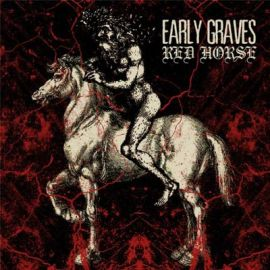 Early-Graves--Red-Horse-album-cover