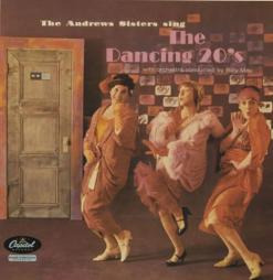 The Andrews Sisters - Sing the Dancing 20's