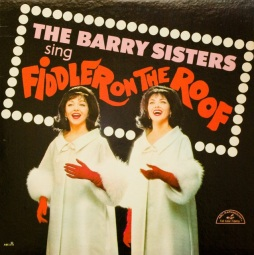 The Barry Sisters - Fiddler on the roof