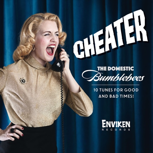 The Domestic Bumblebees - Cheater - Front