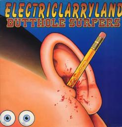 BUTTHOLE_SURFERS_ELECTRIC+LARRYLAND+-+WITHDRAWN+SLEEVE-323738