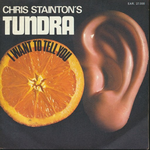 Chris Stainton's Tundra - I Want To Tell You