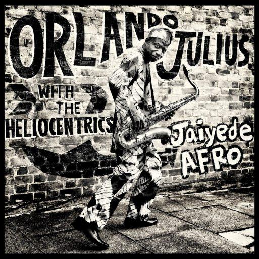 Orlando_Julius_and_the_Heliocentrics_Jaiyede_Af.original