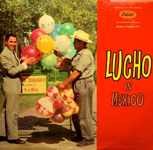 Lucho en Mexico, Capitol LP - USE FOR CAROUSEL