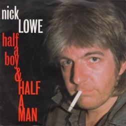 nick_lowe-half_a_boy_half_a_man_s