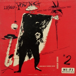 1952 Lester Young with The Oscar Peterson Trio No. 2