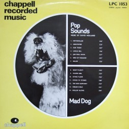 [Chappell] - LPC 1053 - Mad Dog - Pop Sounds - Music By David Holland [1973]