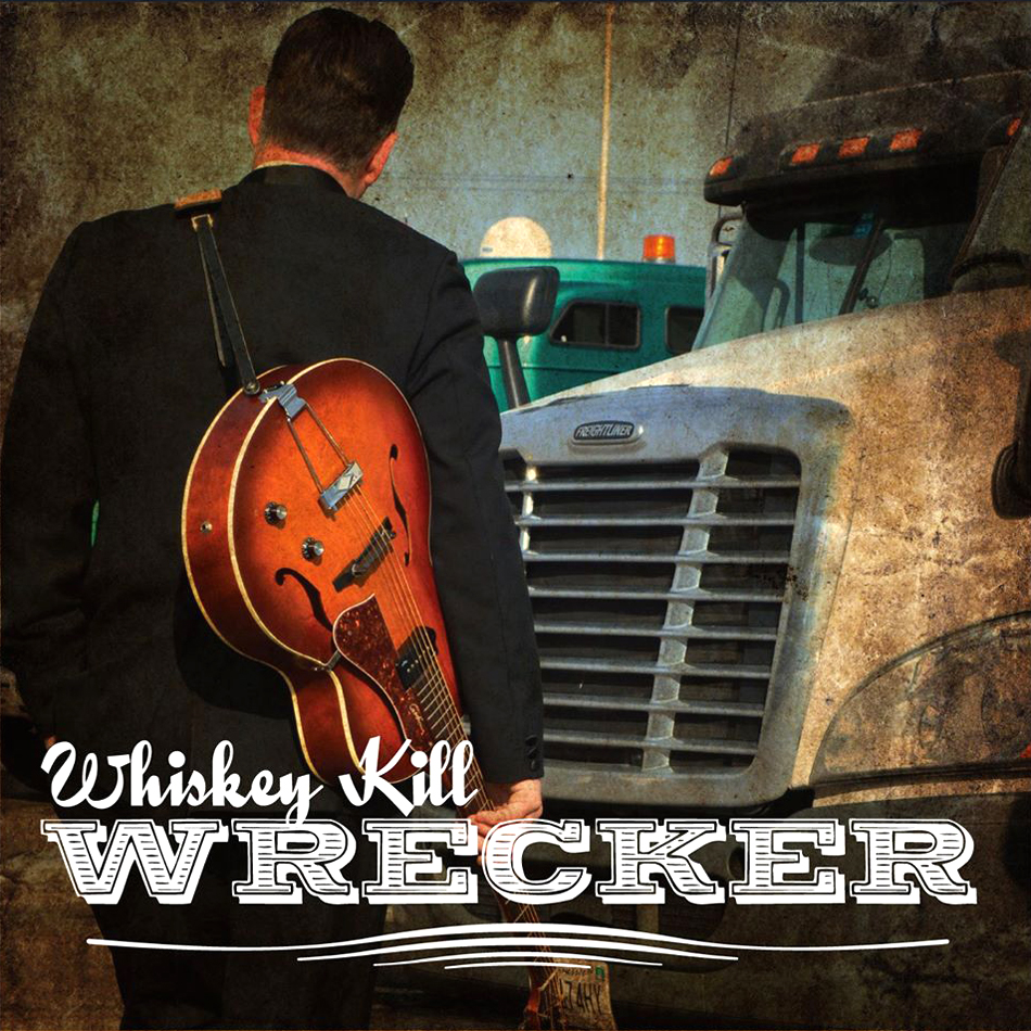 Whiskey Kill - Wrecker Front